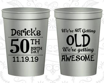 50th Party Favor Cups, We are not getting old, we are getting awesome, Party Favor Cups, Fun Birthday Cups (20052)