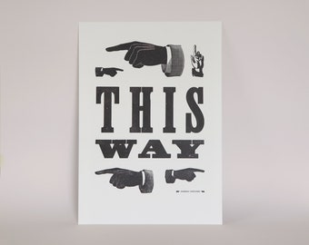 This Way Letterpress Print