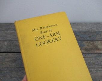Vintage Cookbook, Beer Lover Gift, Mrs. Rasmussen's Book of One-Arm Cookery, Cookbook for Men