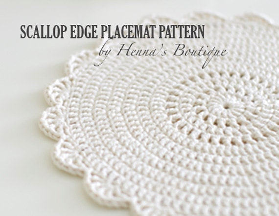 Crochet Placemat Pattern Scallop Edge Placemats Pdf