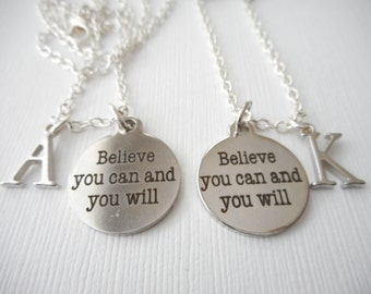 2 Believe You Can and You Will, Initial Best Friend Necklaces (Set)/ Inspirational, Gift for graduate, Graduation Necklace, Graduation Gift
