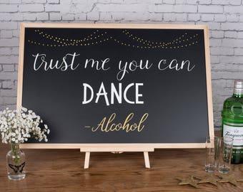 Trust me you can Dance - Wedding Chalkboard