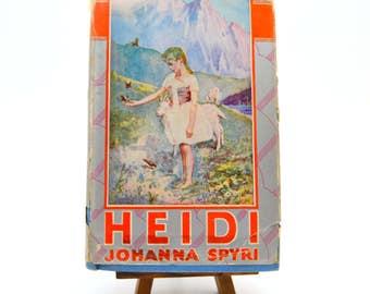 Heidi by Johanna Spyri, 1925 Grosset & Dunlap Edition, Hardcover with Dust Jacket, Classic Children's Book