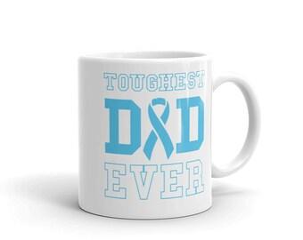 Toughest Dad Ever Mug - Prostate Cancer Survivor - Prostate Support Awareness Ribbon - Fathers Day Gift for Dad Mug