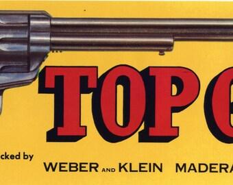 Original vintage grape crate label Top Gun Madera California Pistol Revolver Cowboy Scarce