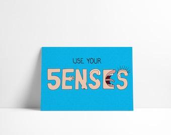 Use Your Senses – A5 Art Print