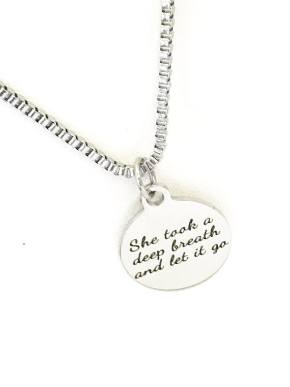 Encouraging Gift, She Took A Deep Breath And Let It Go Necklace, Encouraging Jewery, Encouraging Her, Divorce Gift, Let Go Of The Past