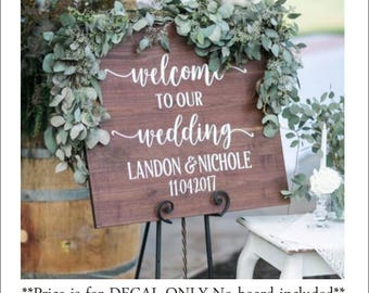 Welcome Wedding Decal Welcome to Our Wedding Rustic Wedding Decal Wedding Decor Vinyl Decal Personalized Wedding Barn Wedding Sign DIY