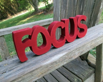 wood focus sign shelf sitter or wall hanging choice of colors