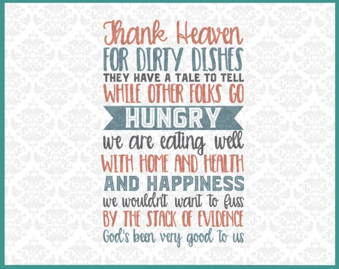CLN0238 Thank Heaven For Dirty Dishes Kitchen Decor Sign SVG DXF Ai Eps PNG Vector Instant Download Commercial Cut File Cricut Silhouette