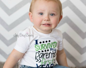 I Survived My Parents First Year - Humor First Birthday Shirt - First Birthday - Humor -- ANY COLORS - Birthday Shirt or Bodysuit