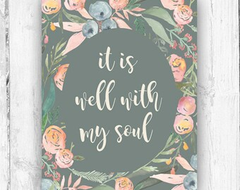 It is well with my soul, Hymn, Wall Print, Watercolor, Floral