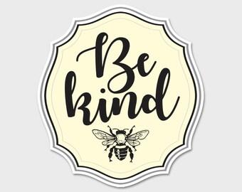 Be Kind Bumper Sticker Decal