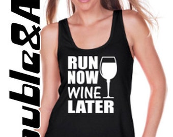 Run Now Wine Later Women's Flowy Tank for Gym, Marathons, Exercise Tank, Work Out Wear, Running Tank