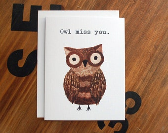 Blank Note Card, Owl Pun, Owl Miss You Greeting Card, Owl Miss You Pun