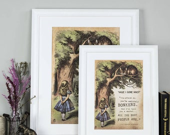 Alice In Wonderland - Art Print - Gift For Mum - Literary Gift - Gift For Wife - Lewis Carroll Quote - Alice In Wonderland Print - Bonkers