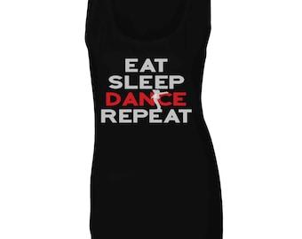 eat sleep dance repeat Ladies Tank Top cc738ft