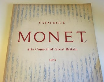 Monet Catalogue 1957 - Arts Council of Great Britain - For the Tate Gallery Exhibition includes 16 page chronology of his work
