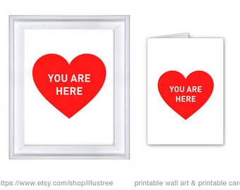 Printable love card and 8x10 art print, you are here, heart card, wedding anniversary card, gift for couples, instant download
