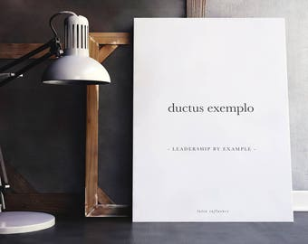 "ductus exemplo ""leadership by example"" - latin quote poster print"