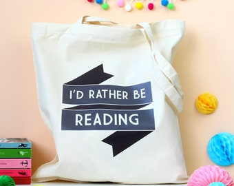 Rather be Reading Tote Bag. Book Bag. Literary Gifts. Book Gifts. Book Lover. Reading. Book Art. Library. Reading Books. Literature. Books.