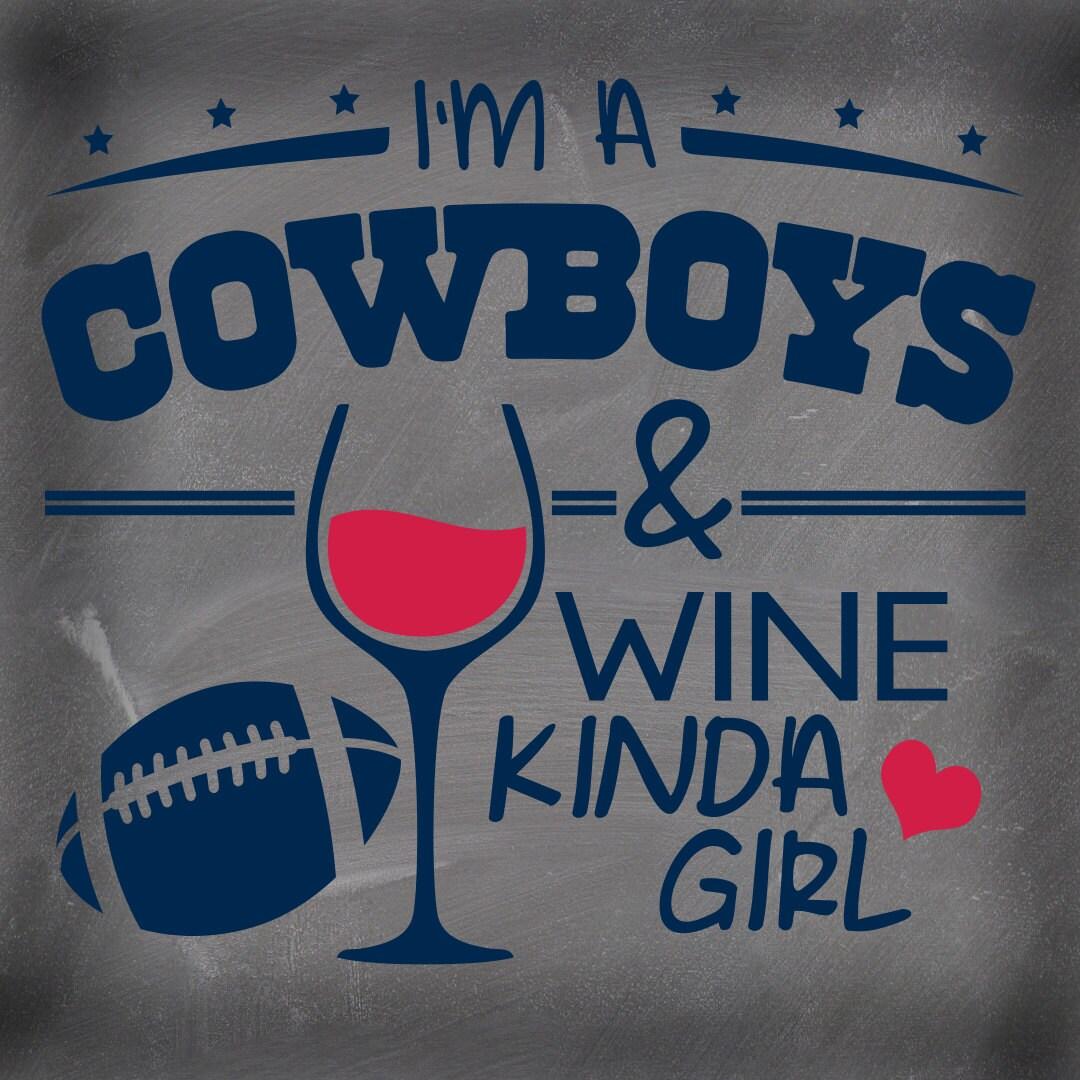 Dallas cowboys vinyl decal cowboys and wine kinda girl vinyl zoom kristyandbryce Choice Image