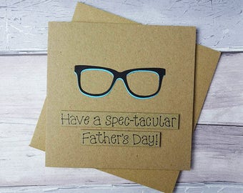 Funny Father's Day card, Spectacles card for Dad, Father's Day card with glasses, Spec-tacular birthday, Card for Father, Pun card, Daddy