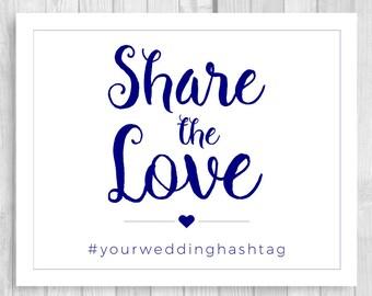 Share the Love Custom Printable Wedding Instagram, Social Media Photo Branding Sign - Any Accent Colors, Any Size, Custom Hashtag