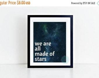 13% OFF SALE- PRINTABLE Art We Are All Made Of Stars Astronomy Prints Astronomy Art Space Art Galaxy Printables Space Printable Nebula Print