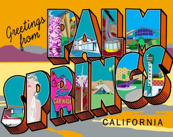 "Greetings From Palm Springs  by Kevin M. Smith  11"" x 14"" Limited Edition Print"