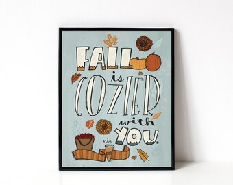 Cozy Fall 8x10 Print - Illustrated Art Print - Fall Illustration - Autumn Decor - Fall Wall Art - Fall Print - Hand-lettering - Typography