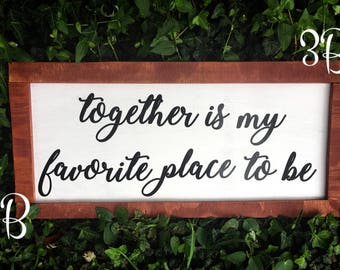 """Together wall sign 24"""" x 11"""""""