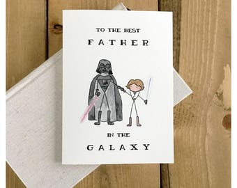 Best Father in the Galaxy // Luke Skywalker, Darth Vader, Father's Day card, Star Wars card, card for dad, punny, Star Wars, greeting card