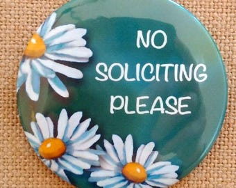 "3.5"" Big Door Magnet, No Soliciting Please, Artwork of Daisies, Front Door Magnet, No Solicitors"