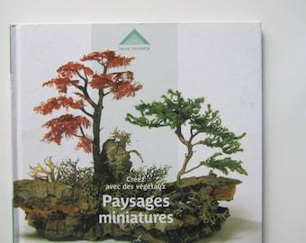 "Book ""create with plant - miniature landscapes"" - 20 landscapes"