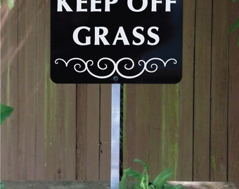 KEEP OFF GRASS Yard Sign with attached yard stake. Ships Free