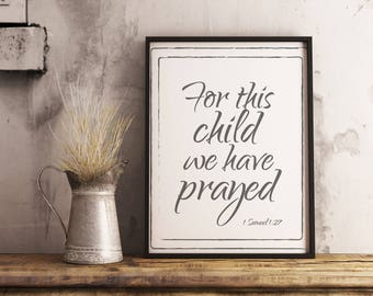 For this child we have prayed. 1 Samuel 1:27 Christian print. Bible verse art 2 colors. Instant printable.PDF JPG diy digital wall art.