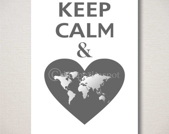 Keep Calm and LOVE TRAVEL World Map Heart Typography Art Print