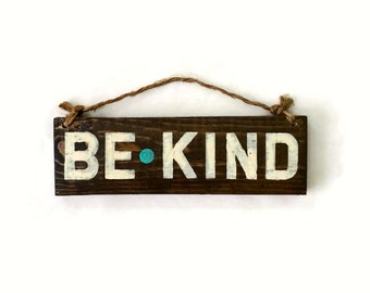 Be Kind Wood Sign / Yoga Decor / Bohemian Decor / Hippie Decor / Wall Art / Boho Chic Wall Decor / Bohemian Wall Art / Good Vibes Gifts