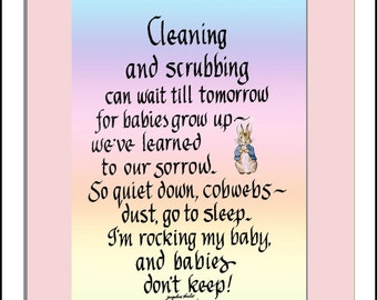 Cleaning & Scrubbing Can Wait Till Tomorrow...I'm rocking my baby. Personalized Gift for New Moms, Nursery decor