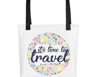 It's Time To Travel Tote Bag