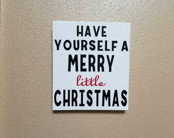 Have Yourself A Merry Little Christmas - Sign - Christmas Sign - Christmas Decor - Holiday Sign - Christmas Decoration - Wood Sign Sayings