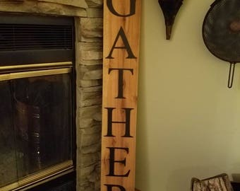 Stand up Gather sign