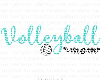 Volleyball mom svg, Volleyball svg, volleyball dxf, volleyball cut files - Flamingo and Fawn
