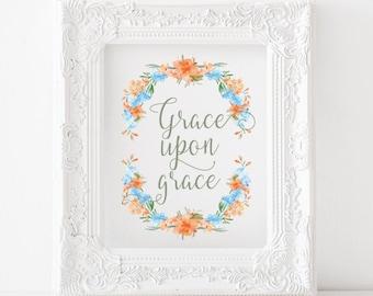 Grace upon grace  Printable,grace upon grace print, christian decor, catholic wall art, catholic decor, grace print, grace printable