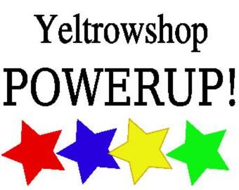 Yeltrowshop POWERUP!