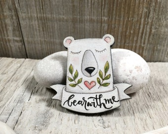 Polar Bear Wooden Brooch - White Bear Fridge Magnet - Funny Gift for Her - Animal Lover Gifts - Laser Cut Wood - Tote Bag Pin - Bear With Me