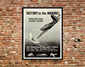Reprint of a U.S. WW2 Propaganda Poster - Victory in the Making