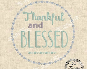 Machine Embroidery Design Thankful and Blessed Arrows 4x4 Instant Download Thanksgiving Tea Towel Framed Art
