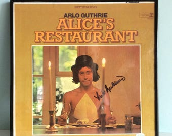 Arlo Guthrie Autographed Lp, Alices Restaurant Signed Album, Rock And Roll Memorabillia, You Can Get Anything You Want at Alice's Restaurant